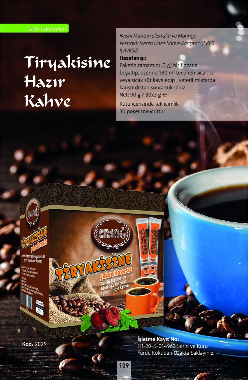 Ersağ Tiryakisine Hazır Kahve